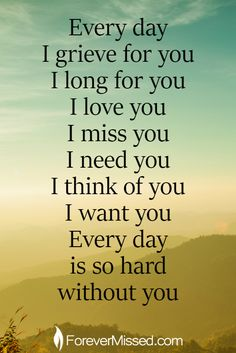 I love you and miss you dearly my dear son, Dexter! I Miss You Quotes, Mom Quotes, Missing You Quotes, Life Quotes, Crush Quotes, Relationship Quotes, I Miss My Daughter, Miss You Dad, Grief Poems