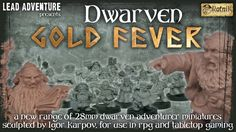 a new Fantasy range of 28mm adventuring white metal dwarf miniatures for collectors and for use in RPGs and tabletop wargames