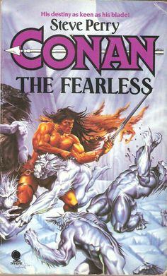Conan The Fearless. by Steve Perry.