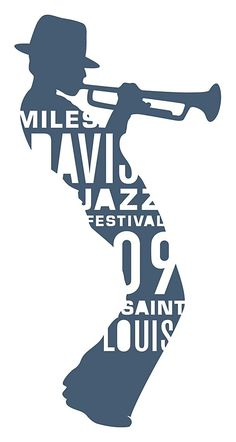 Miles Davies Jazz Festival 09 Saint Louis The lettering and size of the text inside the man playing the trumpet's image is different sizes and is white while the rest of his body is blue so it captures attention fast. Also, the image of the man itself is quite detailed even though it looks just like a shadow.