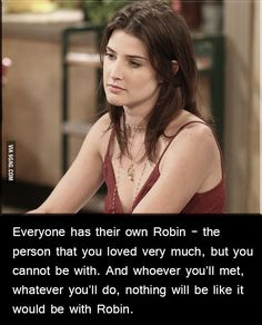 Funny pictures about The Robin In Our Lives. Oh, and cool pics about The Robin In Our Lives. Also, The Robin In Our Lives photos. Robin Scherbatsky, How I Met Your Mother, Ted And Robin, Barney And Robin, Good Girl, I Dare You, I Meet You, Sassy Quotes, Ted Quotes