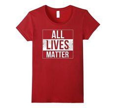 All Lives Matter Political Equality T-Shirt