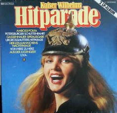 Die Familie Kaisertreu - Kaiser Wilhelms Hitparade (Vinyl, LP, Album) at Discogs