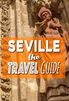 Planning to visit Seville, Spain? What to do, where to stay, getting to Seville, everything you need to know in THE Seville Travel Guide.