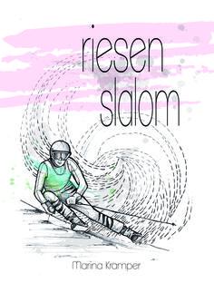 """Das Cover vom """"riesenslalom"""" hat die Tatoo-Künstlerin Anki Michler gezeichnet"""