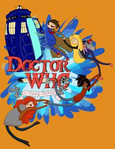 Doctor Who x Adventure Time - Adventure Timey Wimey Crossover