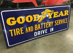 Original Goodyear Tire and Battery Service Porcelain Sign