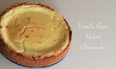 Vanilla bean baked cheesecake - get in mah belleh!