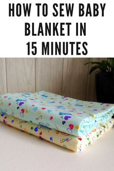 How To Make The Perfect Receiving Blanket In Under 3