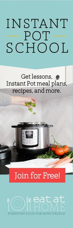 Learn to use your Instant Pot in Instant Pot School! You will get video lessons, recipes, easy to follow meal plans and more- all free to join. #instantpot #pressurecooker #instantpotrecipes #instantpotmeals