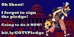 Did you forget to take the pledge to vote? It's not too late! They will be hand delivered to Congress tomorrow. Let's show them that the voters are coming out for the midterms! Sign Here: http://bit.ly/GOTVPledge It only takes a few seconds, seriously :)
