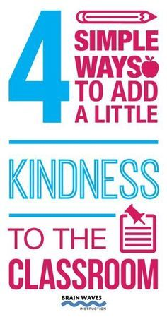 Kindness in the Classroom. Spread the good feelings through writing, reading, and random acts of kindness.