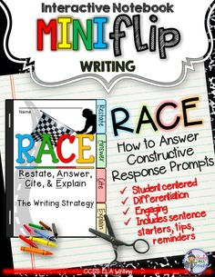 E Writing Strategy: Interactive Notebook Mini Flip- How to Answer Constructive Response Prompts for ELA TEST PREP. --The RACE acronym has been around for as long as I can remember. It is proven to be a successful way to get your students to remember Races Writing Strategy, Race Writing, Writing Strategies, Teaching Writing, Essay Writing, Writing Prompts, Teaching Resources, Teaching Ideas, Argumentative Writing