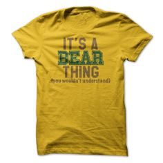 Its a BEAR Thing, (you wo... #Personalized #Tshirt #nameTshirt