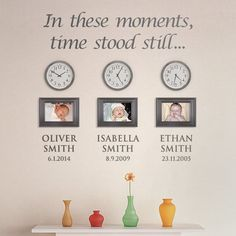 'In these moments, time stood still' Personalised Childrens Photo Wall Sticker