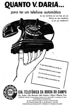 Telefone - 7 de fevereiro de 1956. http://blogs.estadao.com.br/reclames-do-estadao/2010/05/06/acoes-da-telebras/