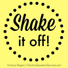 Life doesn't have to be perfect to be thrilling. It's time to shake off the things that are holding you back!
