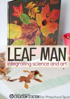 Integrated Science, Reading and Art with Leaf Creations - Mrs. Jones Creation Station on Preschool Spot
