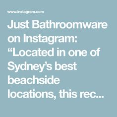 "Just Bathroomware on Instagram: ""Located in one of Sydney's best beachside locations, this recently renovated 3 bedroom / 2-bathroom apartment has stunning views over…"""
