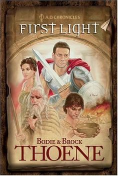 First Light (A. D. Chronicles, Book 1) by Bodie Thoene et al., http://www.amazon.com/dp/0842375066/ref=cm_sw_r_pi_dp_zv0Ltb1NS6C65