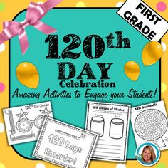 120th Day of School Activities for First Grade