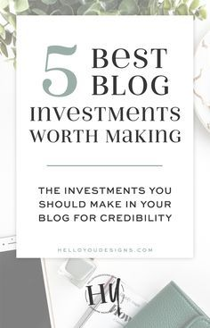 5 Blog Investments Worth Making for sake of credibility. Invest in these 5 things so you can blog better, become an authentic expert, and make money blogging. #blogtips