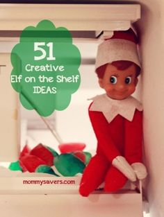 51 Creative Elf on the Shelf Ideas #elf #elfontheshelf #christmas by laurie
