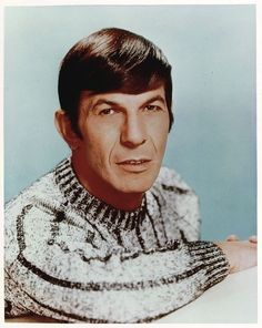 Leonard Nimoy in a sweater! logic would say it must be cold.