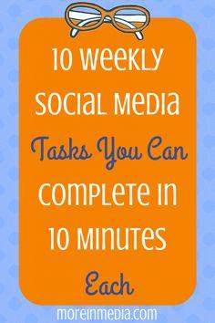10 Weekly Social Media Tasks You Can