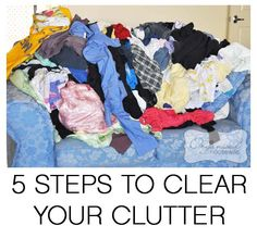 5 STEPS TO CLEAR YOUR CLUTTER