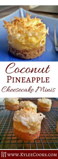 Coconut Pineapple Cheesecake minis - have pecans in the crust, sweet flavor in the creamy pineapple cheesecake layer, and the coconut on top completing the deliciousness. Mini Desserts, Just Desserts, Delicious Desserts, Dessert Recipes, Yummy Food, Spanish Desserts, Mexican Desserts, Dinner Recipes, Pineapple Cheesecake