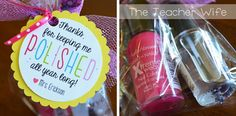 """End-of-the-Year gift for parent volunteers {free gift tag download}. """"Thanks for keeping me POLISHED all year long!"""" I included pink nail polish, clear nail polish, and a large nail file. This gift is cheap {depending on the kind of nail polish you buy} and I think my parent volunteers will love it! Thank You Gift For Parents, Parents As Teachers, Thank You Gifts, Parent Volunteers, Volunteer Gifts, School Fun, End Of School Year, School Gifts, School Days"""