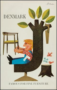"""Vintage Ib Antoni´s poster """"Denmark - Famous For Fine Furniture"""". Made for the Danish Ministry of Foreign Affairs in 1965 to represent Danish Furniture Art. With the proud Danish carpenter and the Wegner chair. Vintage Advertising Posters, Vintage Travel Posters, Vintage Advertisements, Illustrations Vintage, Illustrations Posters, Illustration Art, Old Poster, Retro Poster, Poster Vintage"""