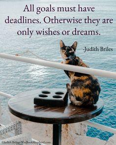 Judith Briles is a book publishing expert, self-publishing expert, indie publishing expert. She is a blunt, butt-kicking, benevolent book coach. Shepherd Book, One For The Money, Butt Kicks, Writer Quotes, Self Publishing, Just Do It, Authors, The Book, Cat Lovers