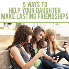 Back To School  5 Ways to Help Your Daughter Make Lasting Friendships #howdoesshe #family #parenting howdoesshe.com