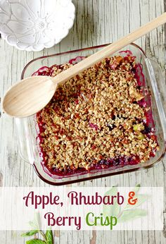 with our better-for-you Apple, Rhubarb & Berry Crisp #dessert #rhubarb ...