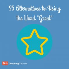 25 Alternatives to using the word great - to improve what you say so that it can make an impact.