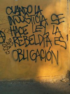 Inspirational Sayings & Quotes Words Quotes, Wise Words, Sayings, Graffiti, Street Quotes, Protest Posters, Feminist Art, Spanish Quotes, Tattoo Quotes