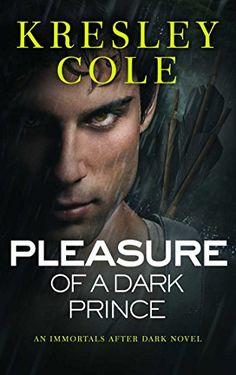$1.99 !! Pleasure of a Dark Prince (Immortals After Dark, Book 7) by Kresley Cole http://smile.amazon.com/dp/B002WLCKD0/ref=cm_sw_r_pi_dp_tKXKvb10YJVZ4