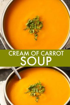 of Carrot Soup Cream of Carrot Soup - Smooth, creamy and full of flavor. This delicious soup recipe is great any time of year.Cream of Carrot Soup - Smooth, creamy and full of flavor. This delicious soup recipe is great any time of year. Creamy Carrot Soup Recipe, Cream Soup Recipes, Carrot Soup Easy, Vegan Carrot Soup, Cream Soups, Carrot Potato Soup, Roasted Carrot Soup, Carrot Ginger Soup, Roasted Butternut