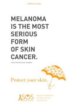SKIN FACTS: Melanoma is the most serious form of skin cancer.   REPIN THIS IMAGE TO HELP RAISE AWARENESS FOR SKIN CANCER PREVENTION. For every repin, we'll donate 1 DOLLAR to The Skin Cancer Foundation.  #SOSSaveOurSkin