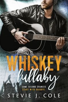 f2c523e3ad15 Whiskey Lullaby By Stevie J. Cole Release Blitz Title  Whiskey Lullaby  Author  Stevie