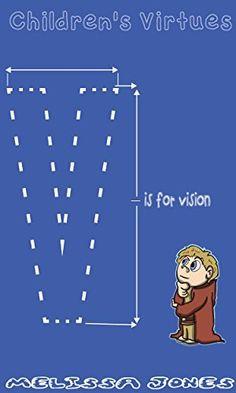 Children's #Book - Children's Virtues: V is for Vision by Melissa Jones, http://www.amazon.com/dp/B00LU3W37E/ref=cm_sw_r_pi_dp_92R7tb082J4F4