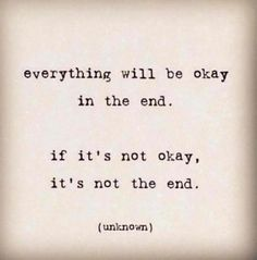 it's not okay ... but I'm learning that sometimes .... that's okay