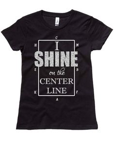 Show the world you shine in the dressage arena with this black screen-printed t-shirt featuring I SHINE on the Center Line complete with dressage arena letters. The word SHINE is in metallic silver ink for a little extra sparkle. Image copyright 2016 Equestrian Creations. About