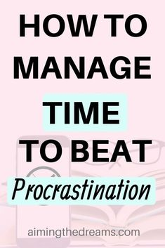 Time management strategies to stop procrastination - Aimingthedreams Time management strategies are crucial for beating procrastination. Being productive also means accomplishing more in less time. Time Management Techniques, Time Management Strategies, Time Management Skills, Project Management, Time Management Quotes, Importance Of Time Management, Self Development, Personal Development, Professional Development