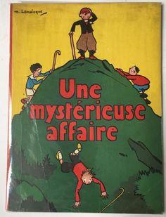 LEMAINQUE Maurice Une mystérieuse affaire Editions Gordine à Liège Très bel [...], Livres Enfantina - Dessins Originaux de Jean-Jacques Loup à Vermot et Associés