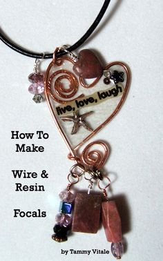 How To Make A Wire and Resin Necklace focal. $10.00, via Etsy.