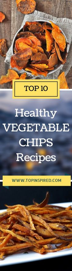 HEALTHY VEGETABLE CHIPS RECIPES