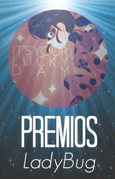 """Premios LadyBug .- 2016 - nominadas a """"Mejor Historia: Marichat"""" #wattpad #de-todo"""